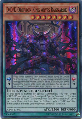 D/D/D Oblivion King Abyss Ragnarok, part of my D/D deck