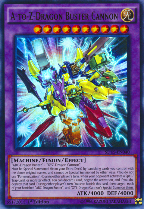 A-to-Z Dragon Buster Cannon, one of the most powerful Yugioh monsters