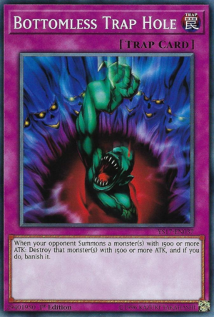 Bottomless Trap Hole, the best trap hole card in Yugioh