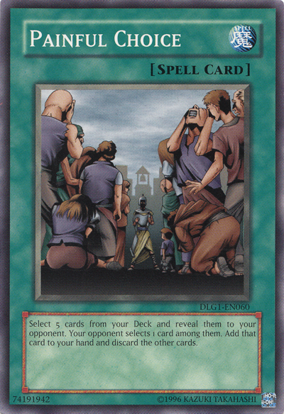Painful Choice, one of the best banned cards in Yugioh