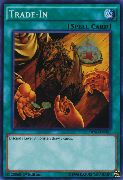 Trade-In, one of the best draw cards in Yugioh