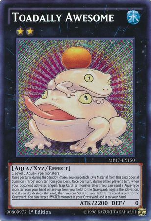 Toadally Awesome, the best rank 2 XYZ monster in Yugioh!