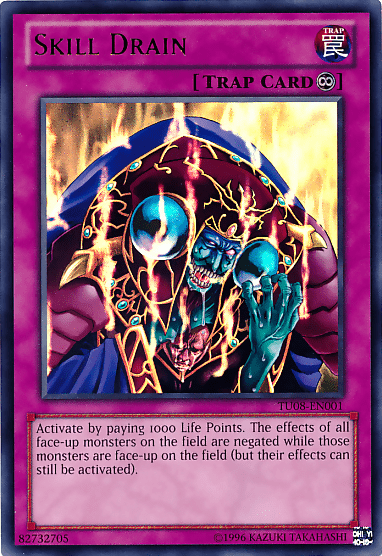 Skill Drain, one of the best floodgates in Yugioh